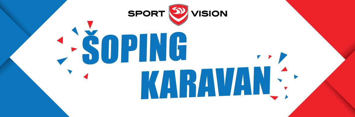 SPORT VISION ŠOPING KARAVAN