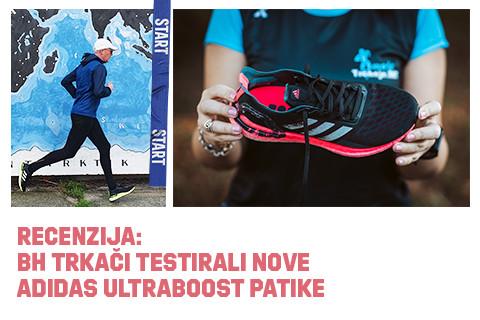Recenzija: BH. Trkači testirali nove adidas Ultraboost patike