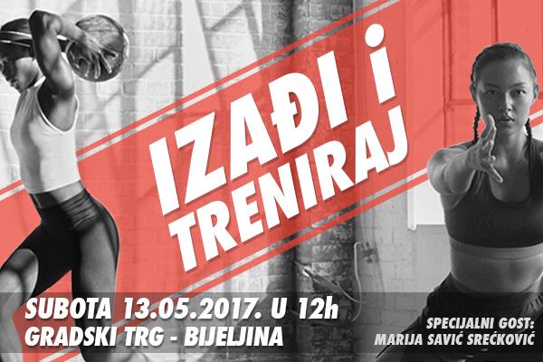 Izađi i treniraj 2017 – Bijeljina